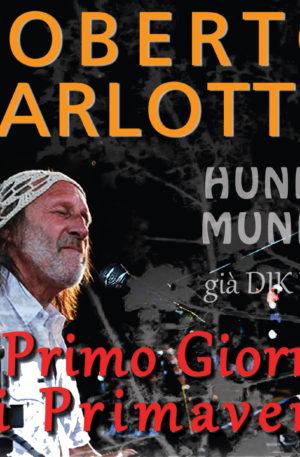24 marzo 2018 <br> ROBERTO CARLOTTO